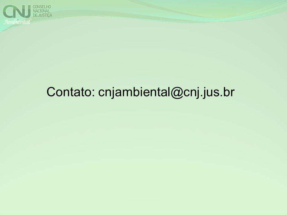 Contato: cnjambiental@cnj.jus.br