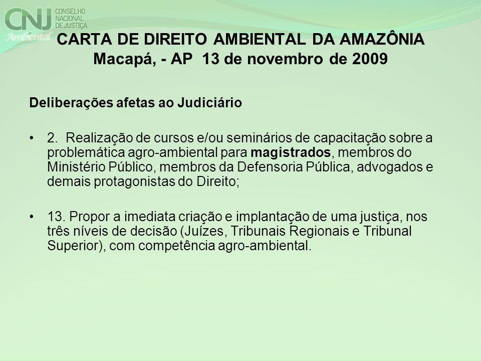 CARTA DE DIREITO AMBIENTAL DA AMAZÔNIA Macapá, - AP 13 de novembro de 2009