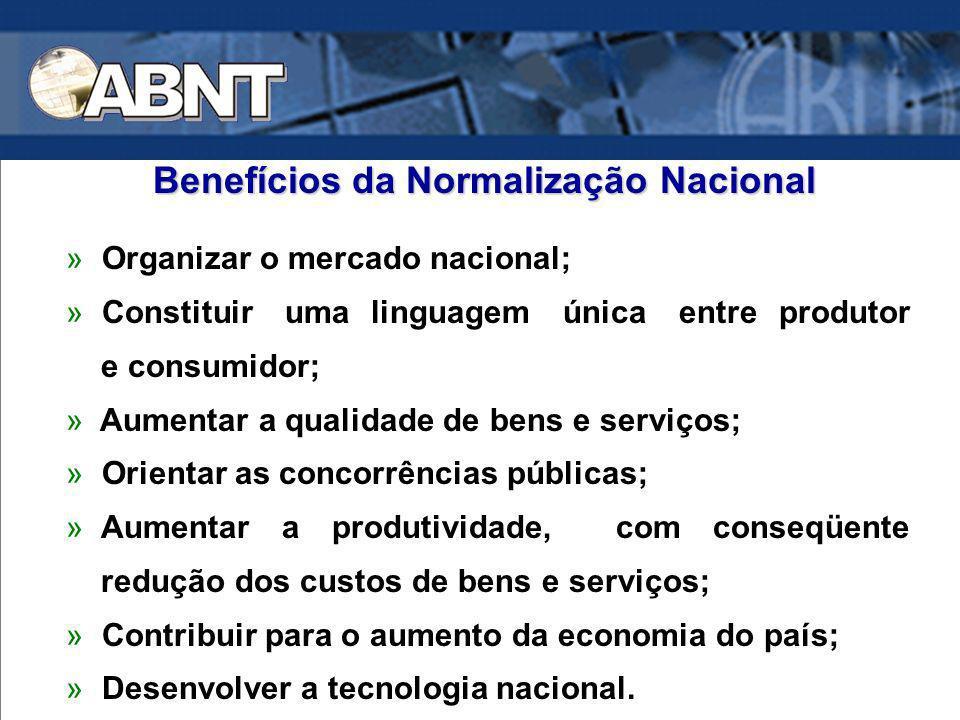 Benefícios da Normalização Nacional