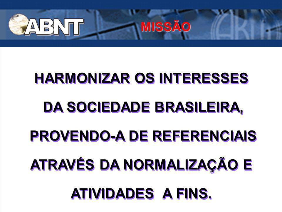 HARMONIZAR OS INTERESSES DA SOCIEDADE BRASILEIRA,