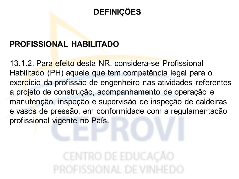 DEFINIÇÕES PROFISSIONAL HABILITADO.