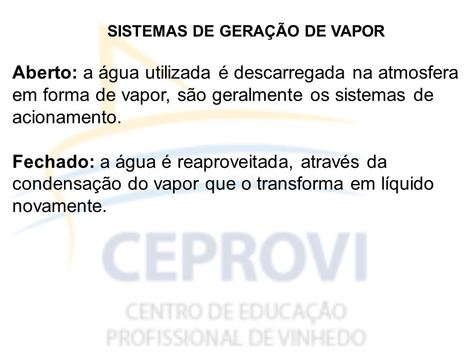 SISTEMAS DE GERAÇÃO DE VAPOR