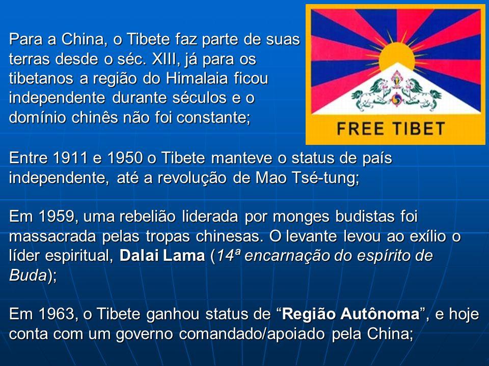 Para a China, o Tibete faz parte de suas terras desde o séc