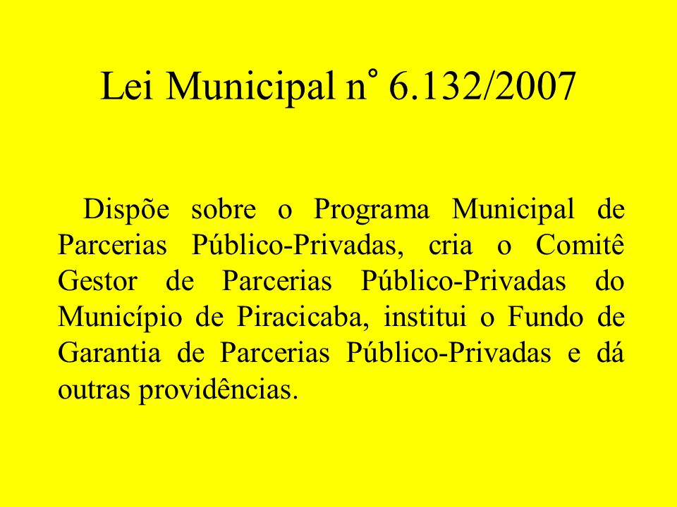 Lei Municipal n° 6.132/2007