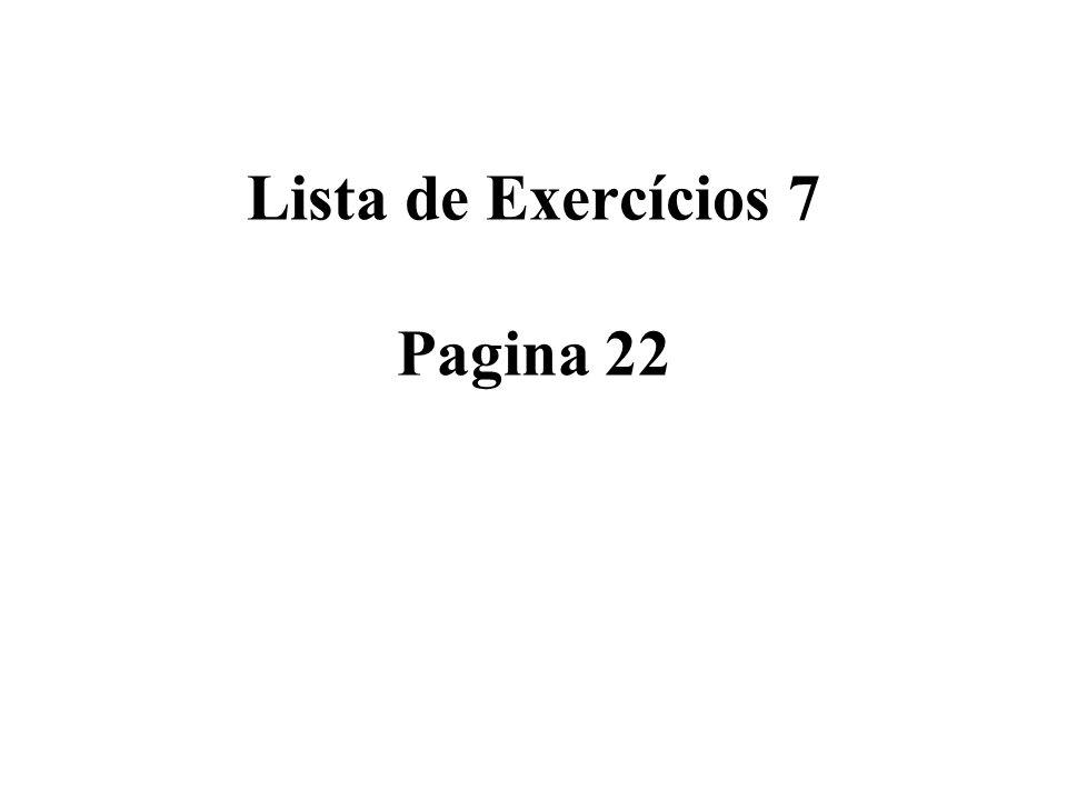 Lista de Exercícios 7 Pagina 22