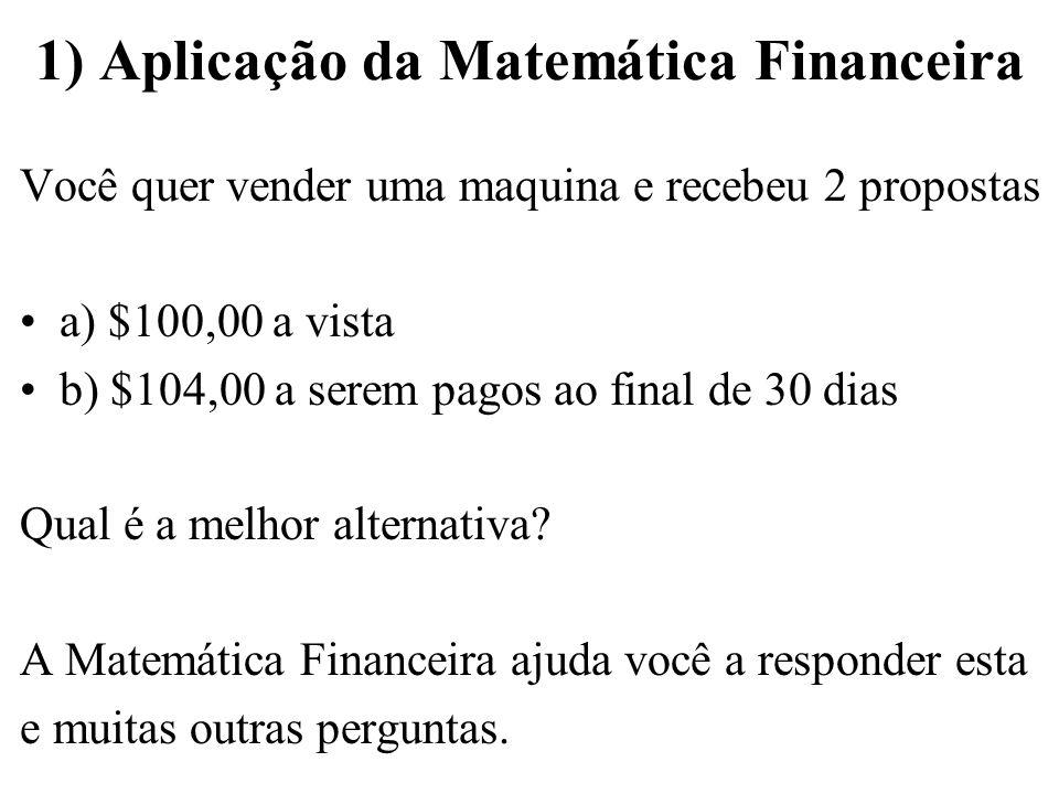 1) Aplicação da Matemática Financeira