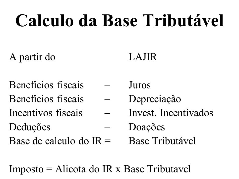 Calculo da Base Tributável