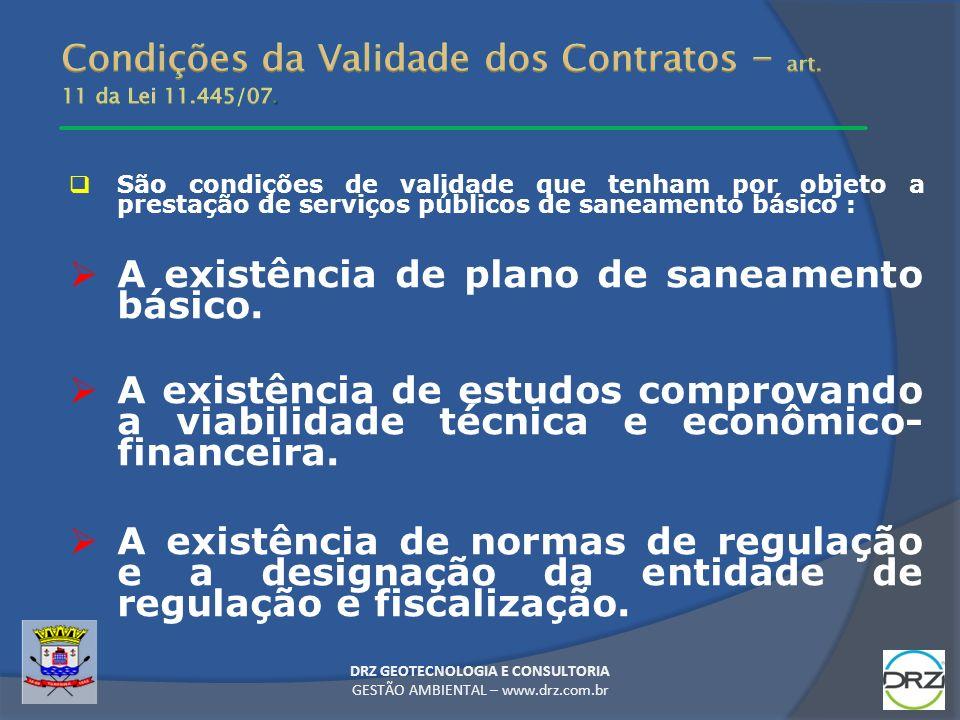Condições da Validade dos Contratos – art. 11 da Lei 11.445/07.