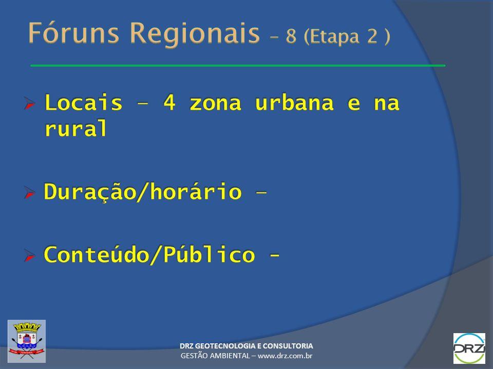 Fóruns Regionais – 8 (Etapa 2 )