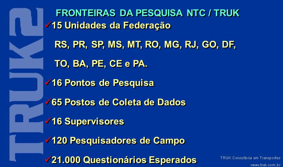 FRONTEIRAS DA PESQUISA NTC / TRUK