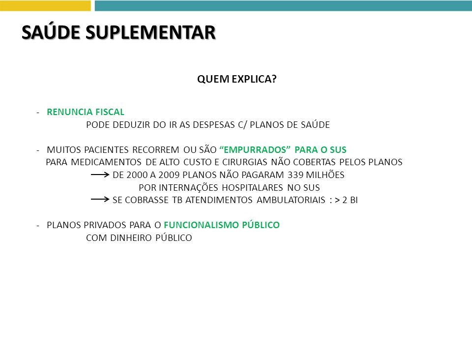 SAÚDE SUPLEMENTAR QUEM EXPLICA - RENUNCIA FISCAL