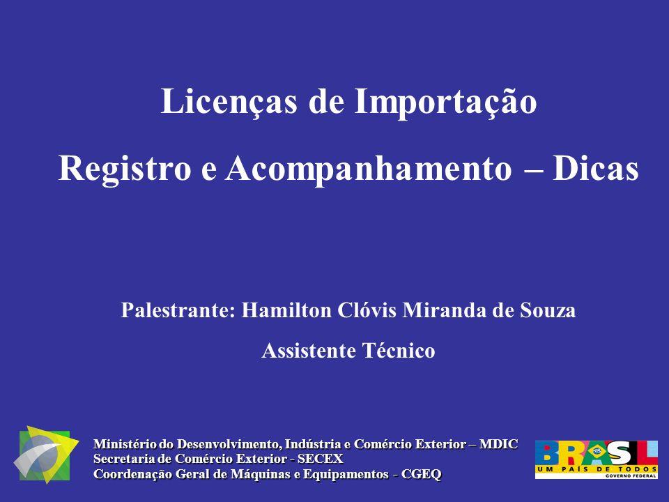 Licenças de Importação Registro e Acompanhamento – Dicas