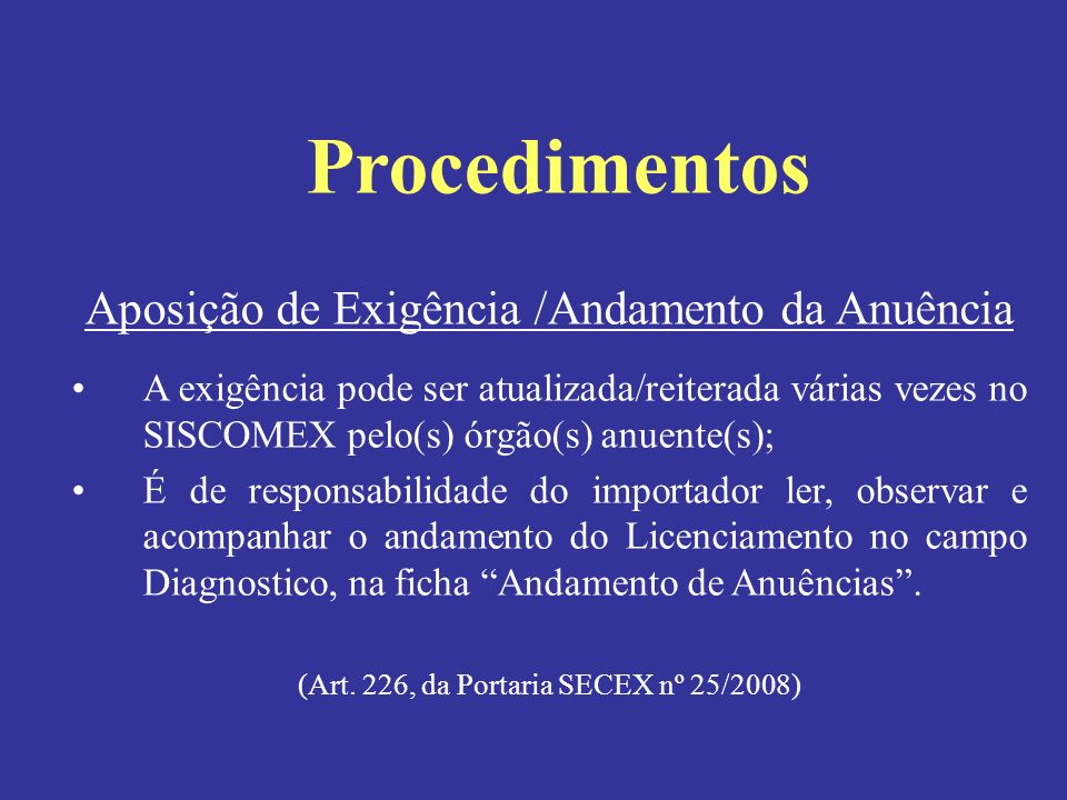 Procedimentos Aposição de Exigência /Andamento da Anuência