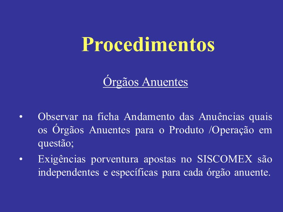 Procedimentos Órgãos Anuentes