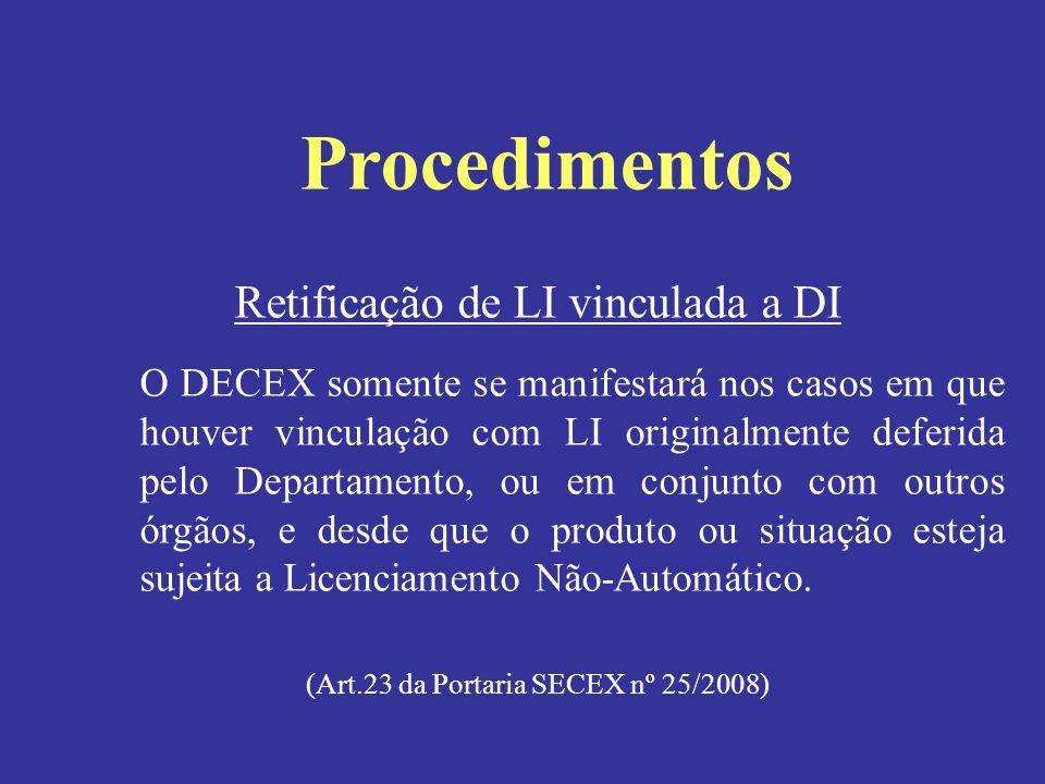 Procedimentos Retificação de LI vinculada a DI