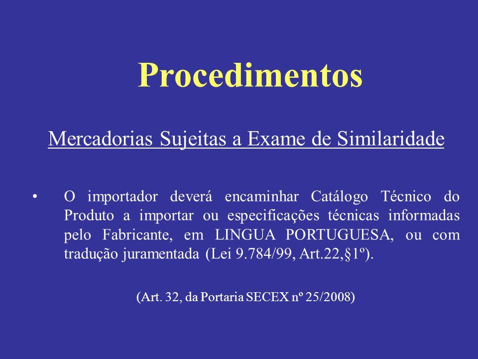 Procedimentos Mercadorias Sujeitas a Exame de Similaridade
