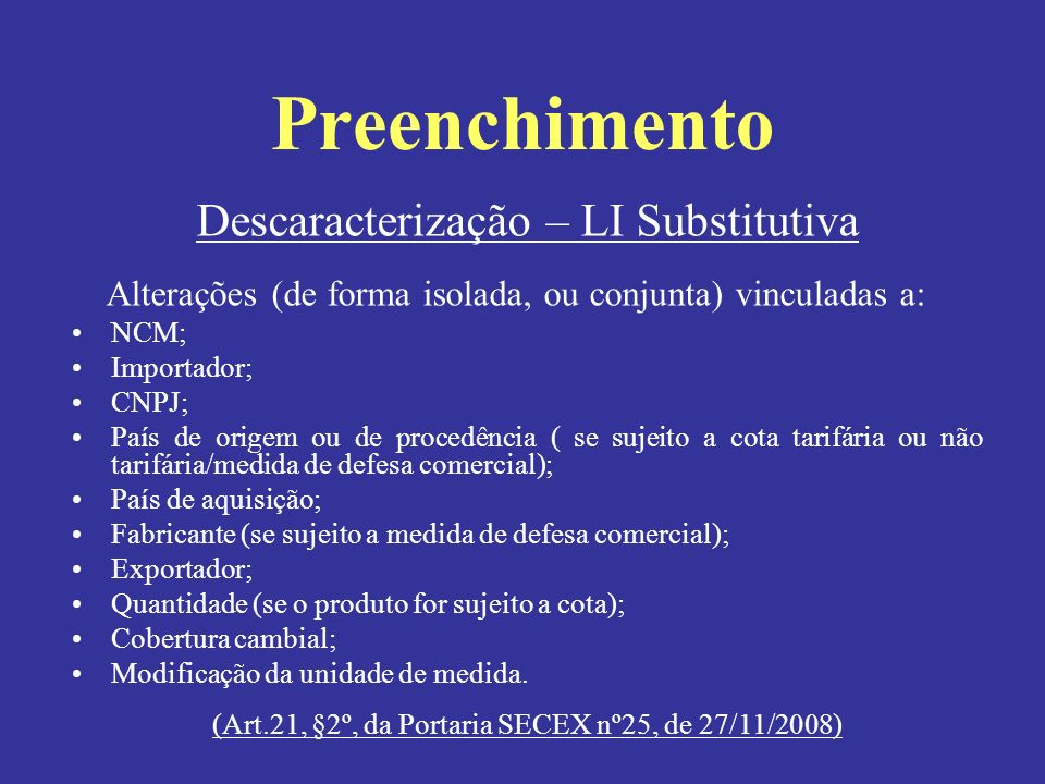 Preenchimento Descaracterização – LI Substitutiva
