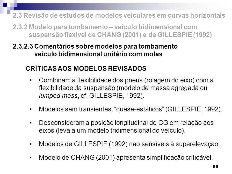 2.3 Revisão de estudos de modelos veiculares em curvas horizontais