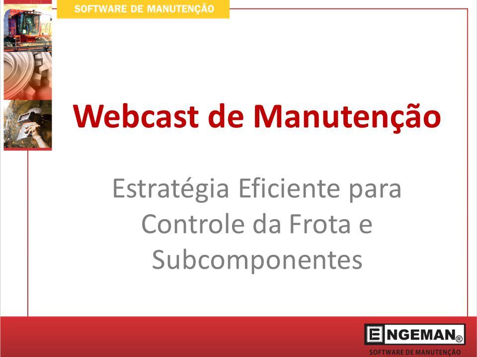 Estratégia Eficiente para Controle da Frota e Subcomponentes