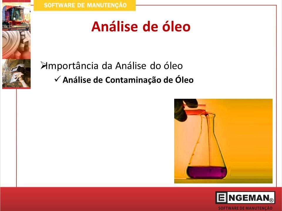 Análise de óleo Importância da Análise do óleo