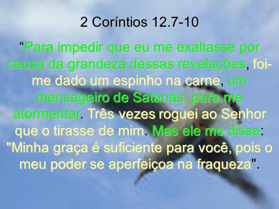 2 Coríntios 12.7-10