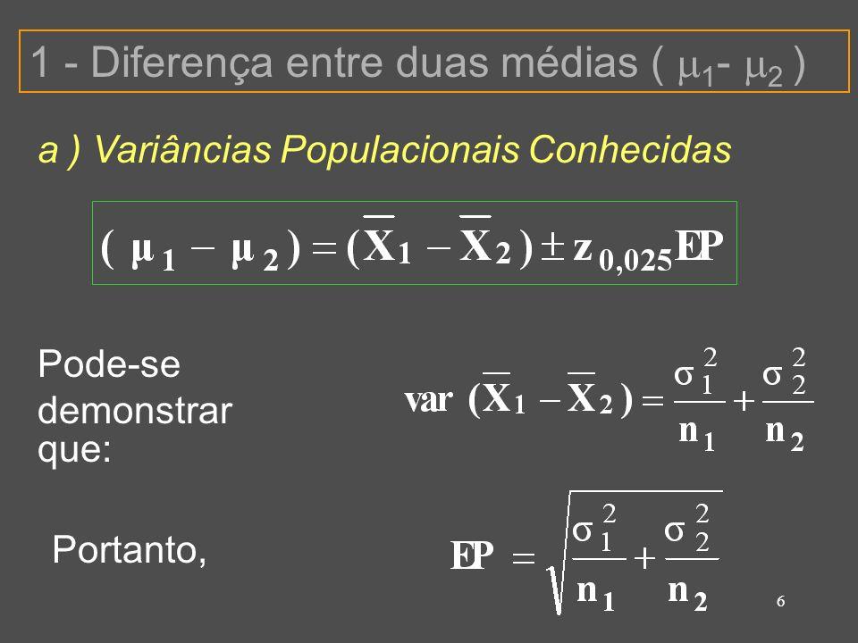 1 - Diferença entre duas médias ( 1- 2 )