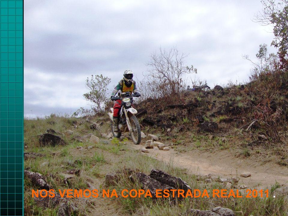 NOS VEMOS NA COPA ESTRADA REAL 2011 .
