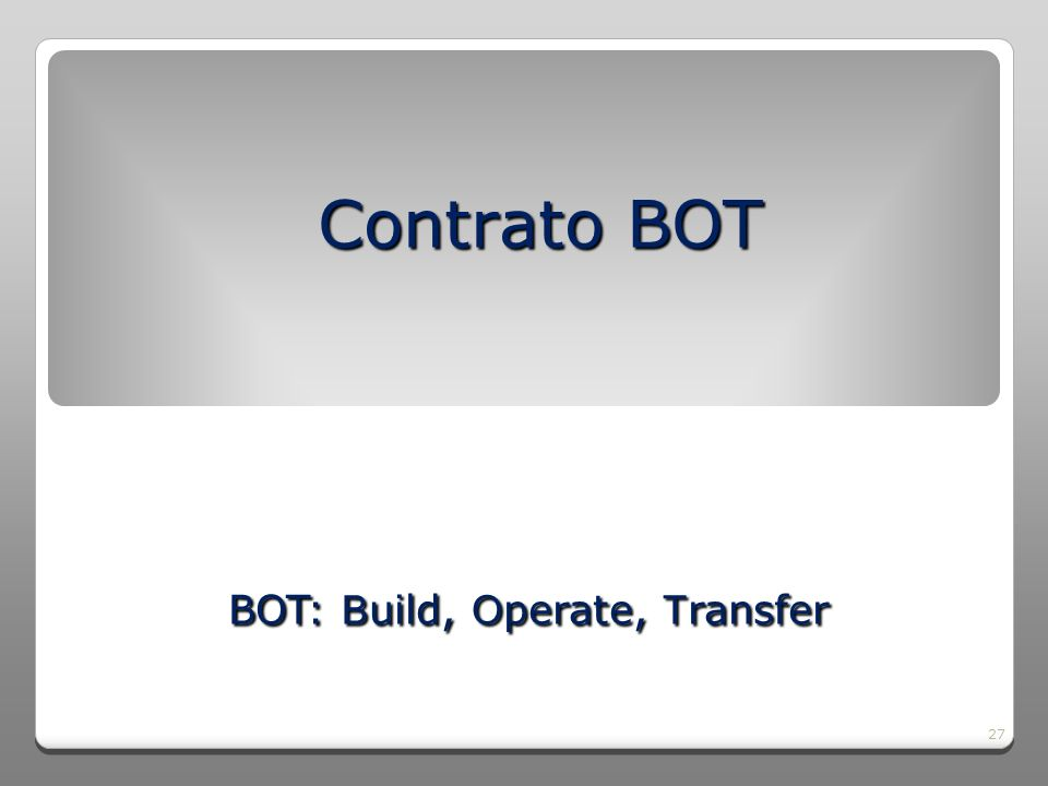 BOT: Build, Operate, Transfer