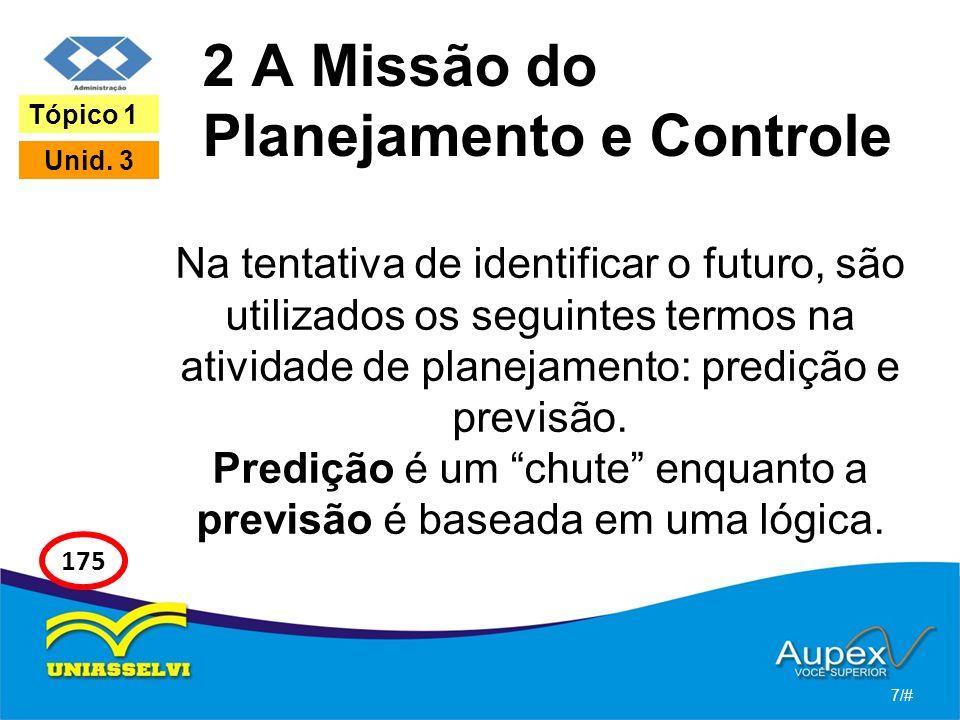 2 A Missão do Planejamento e Controle