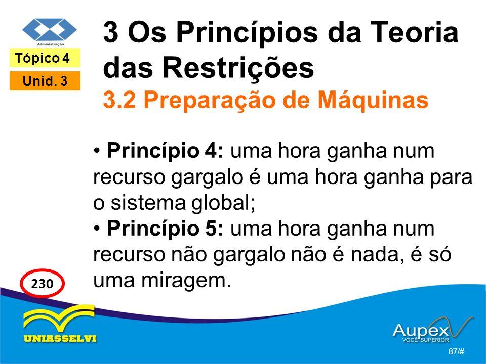 3 Os Princípios da Teoria das Restrições 3.2 Preparação de Máquinas
