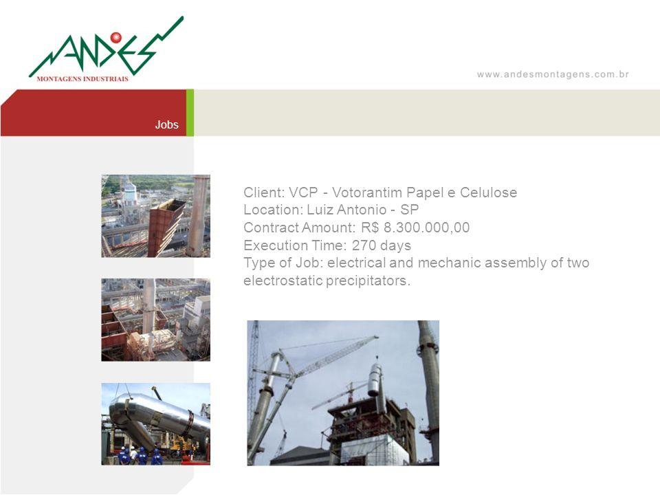Client: VCP - Votorantim Papel e Celulose Location: Luiz Antonio - SP