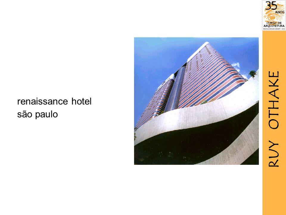 renaissance hotel são paulo RUY OTHAKE