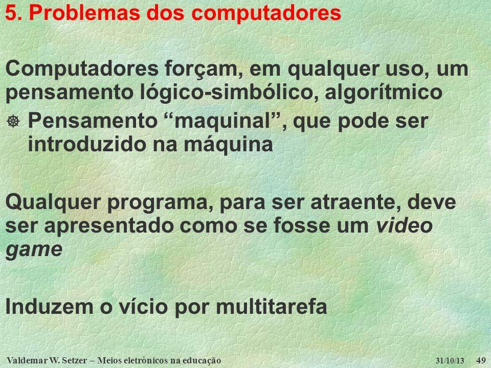 5. Problemas dos computadores