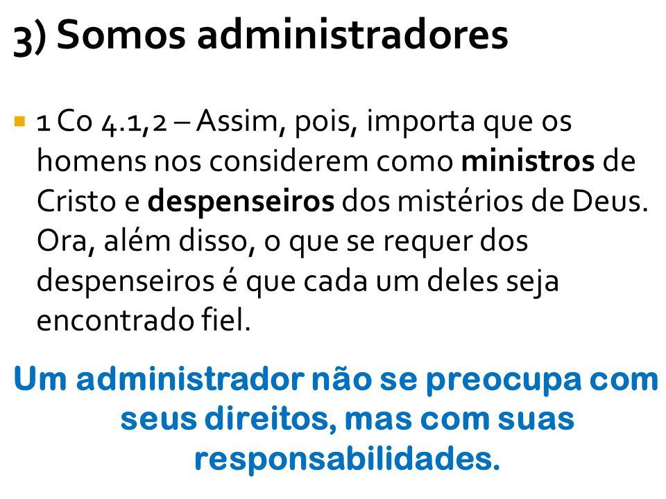 3) Somos administradores