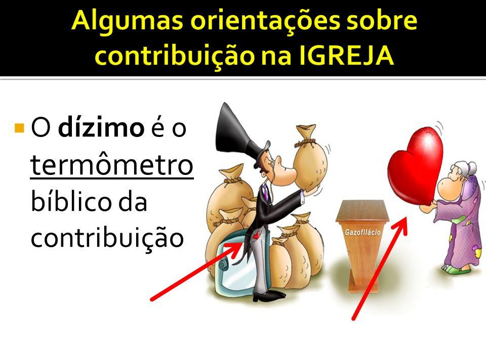Algumas orientações sobre contribuição na IGREJA