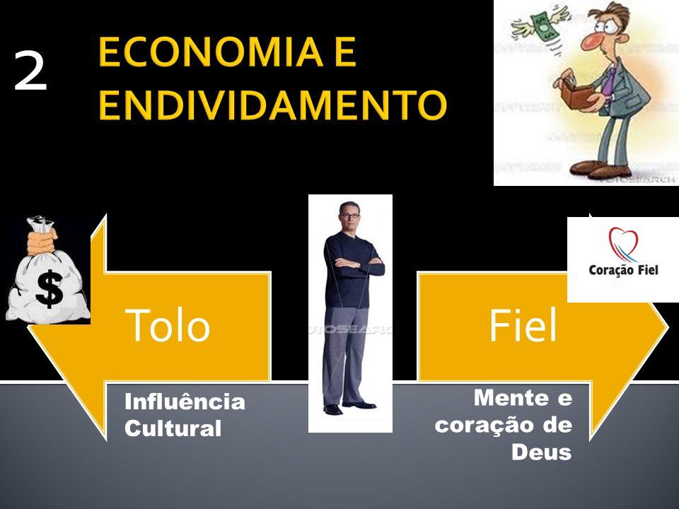 ECONOMIA E ENDIVIDAMENTO