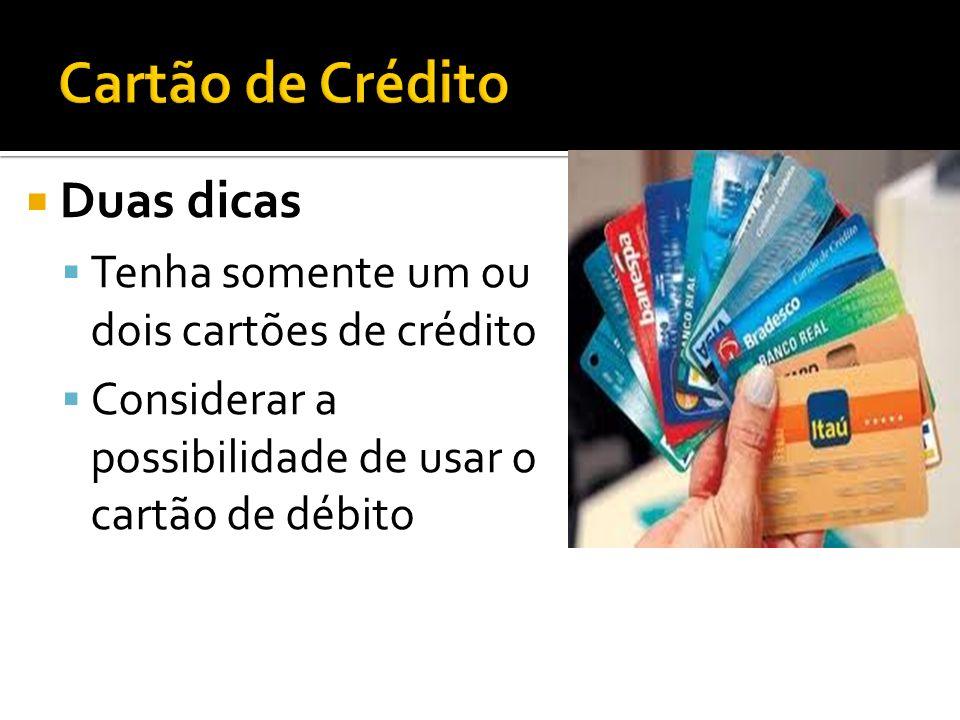 Cartão de Crédito Duas dicas