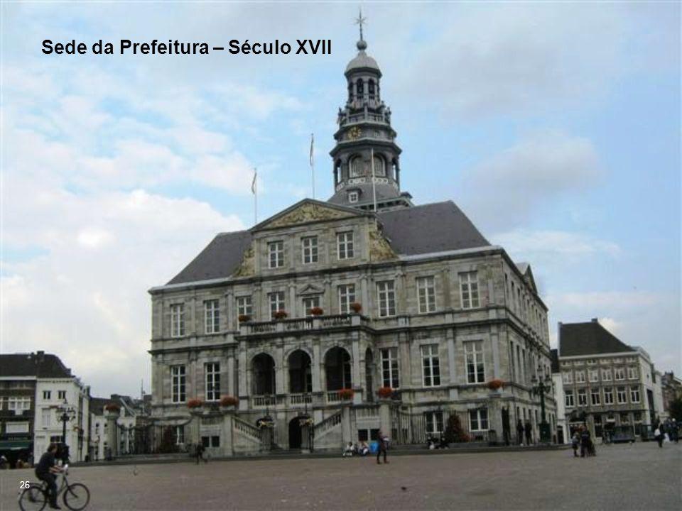 Sede da Prefeitura – Século XVII