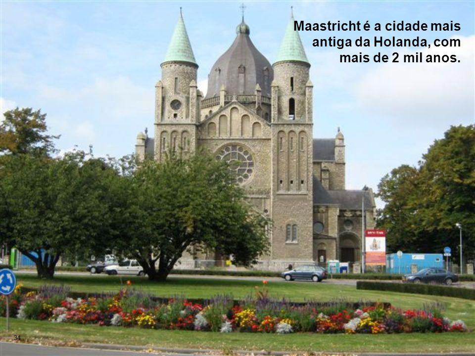Maastricht é a cidade mais antiga da Holanda, com mais de 2 mil anos.