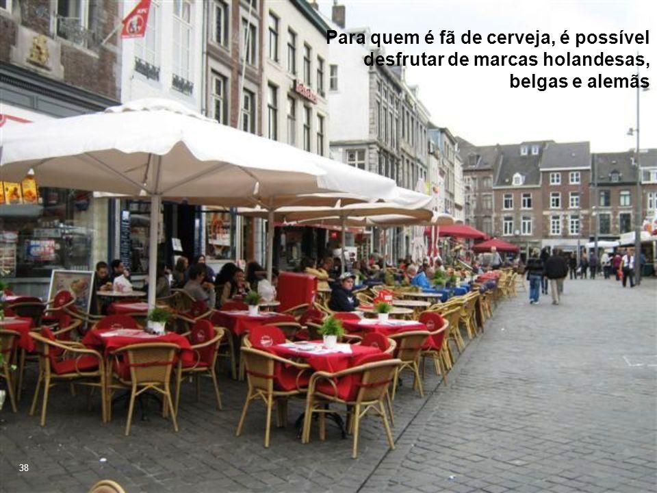 Para quem é fã de cerveja, é possível desfrutar de marcas holandesas, belgas e alemãs