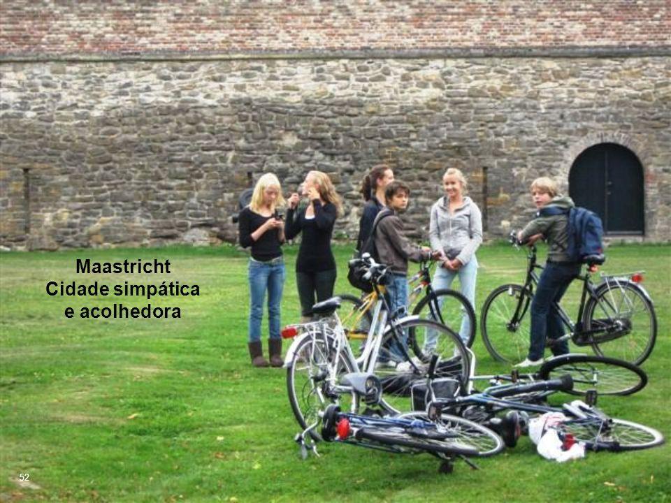 Maastricht Cidade simpática e acolhedora