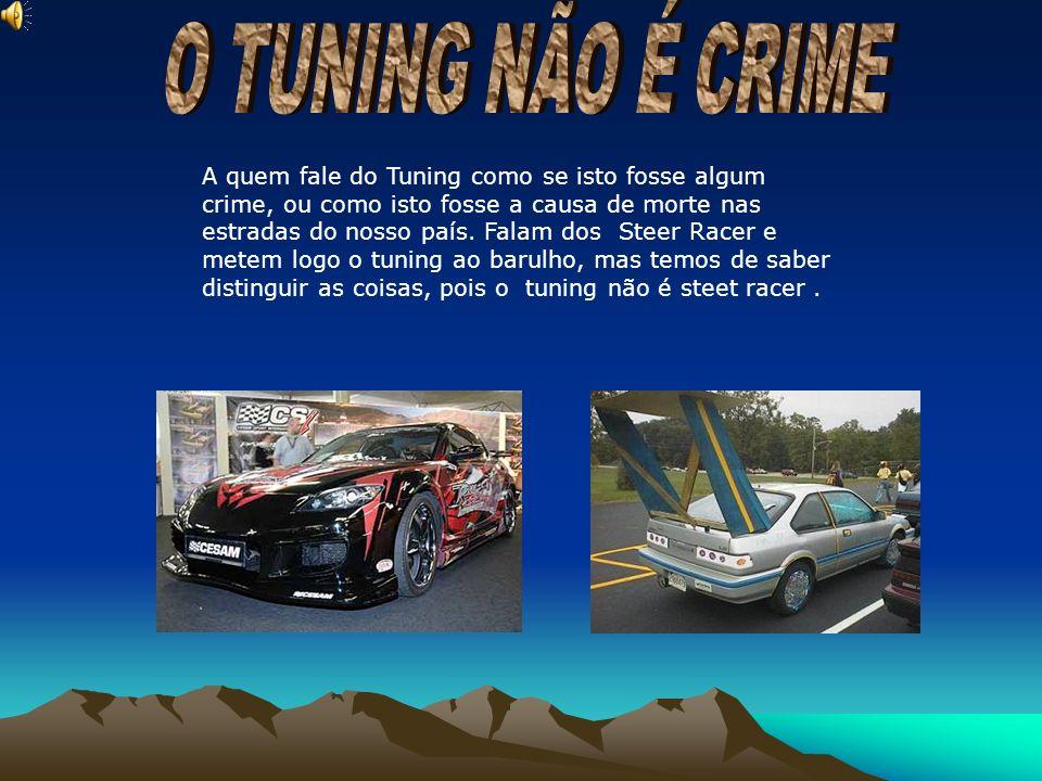 O TUNING NÃO É CRIME