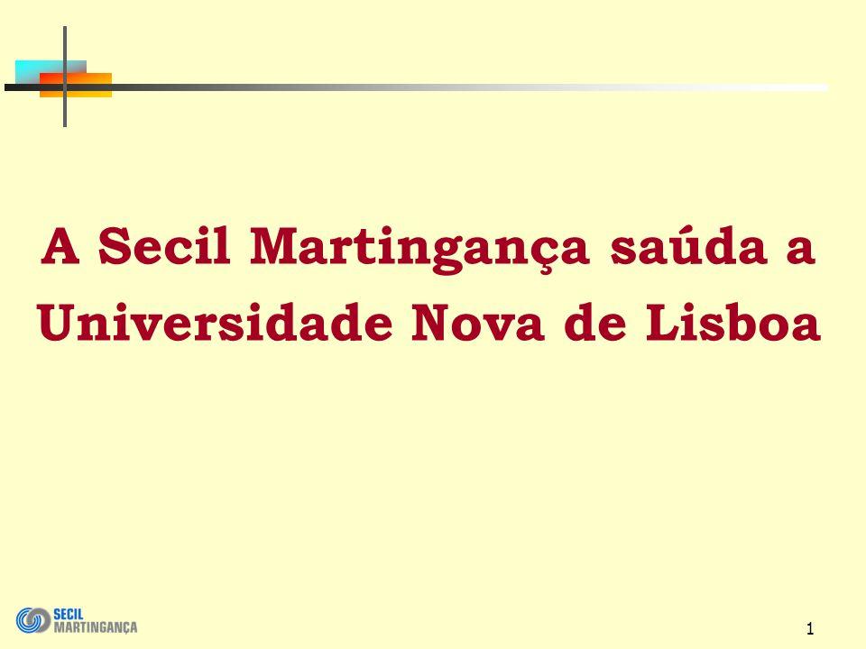 A Secil Martingança saúda a Universidade Nova de Lisboa