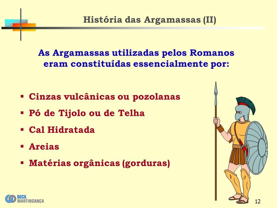 História das Argamassas (II)