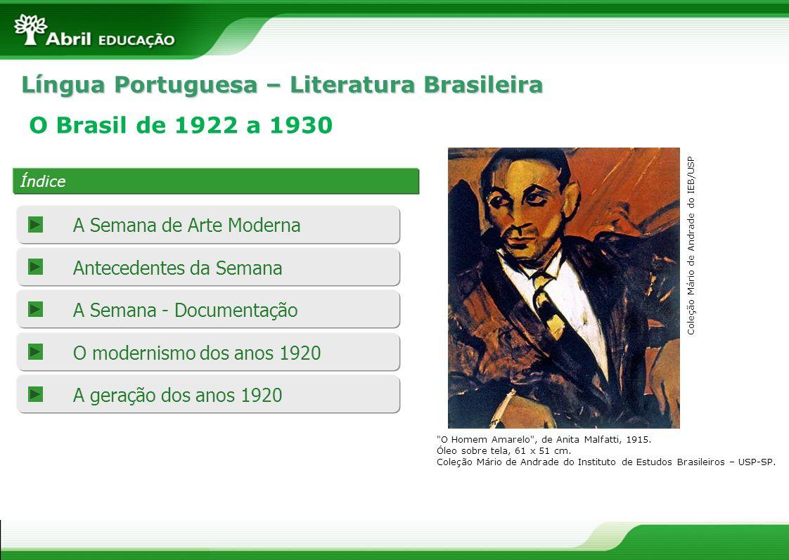 Língua Portuguesa – Literatura Brasileira