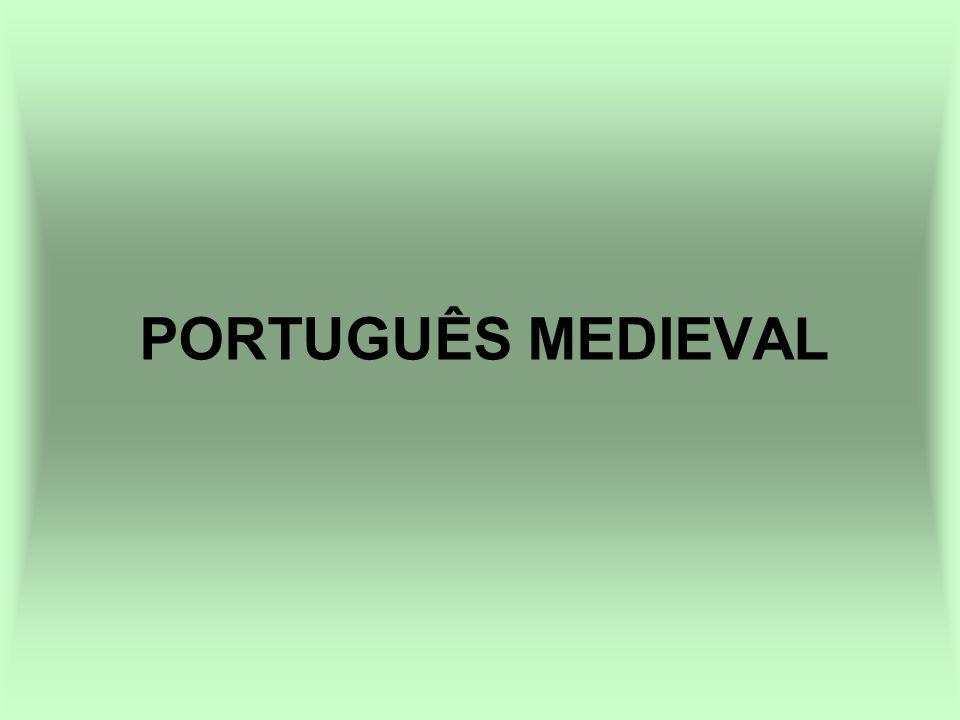 PORTUGUÊS MEDIEVAL