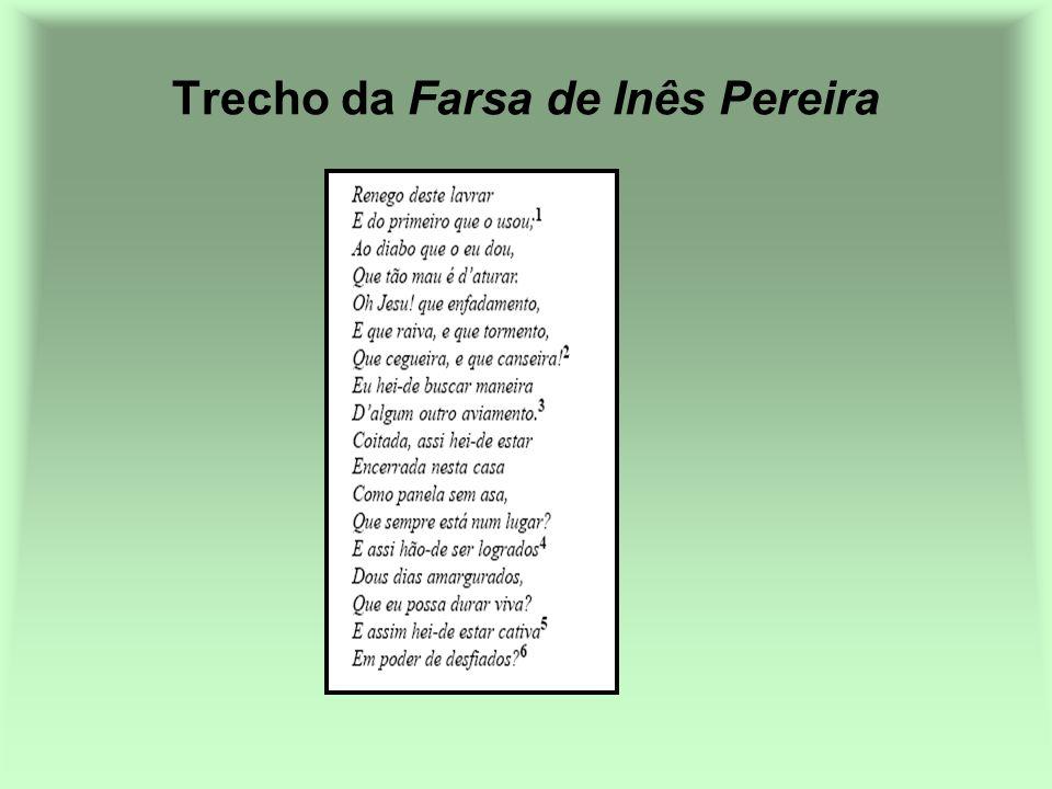 Trecho da Farsa de Inês Pereira