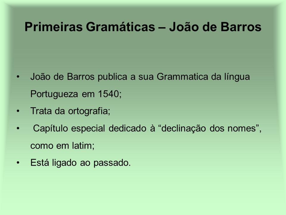 Primeiras Gramáticas – João de Barros