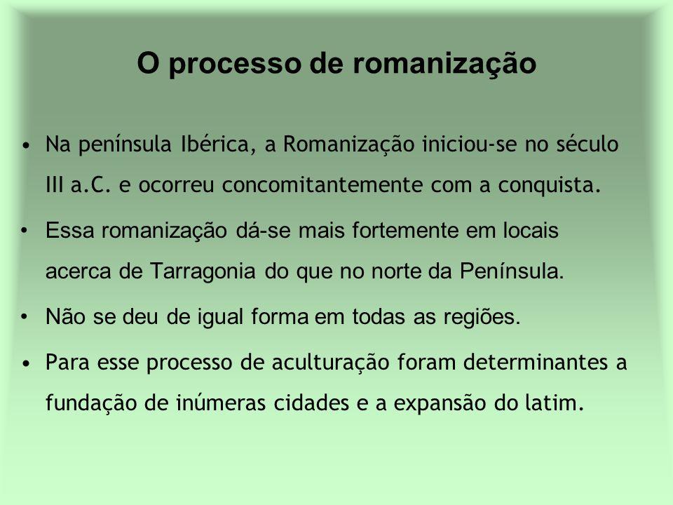 O processo de romanização