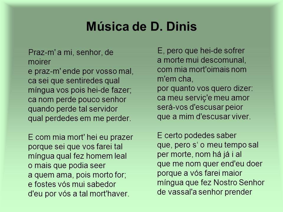 . Música de D. Dinis.